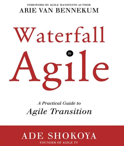 Waterfall to Agile