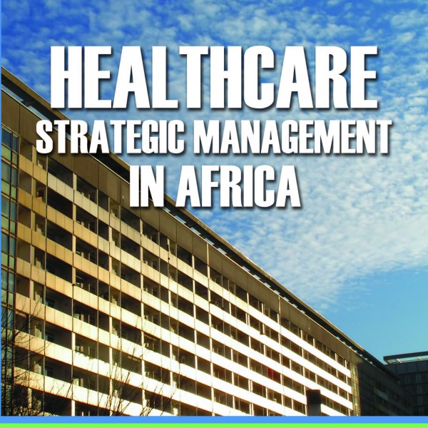 Healthcare Strategic Management in Africa
