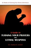 A Guide to Turning Your Prayers into Lethal Weapons