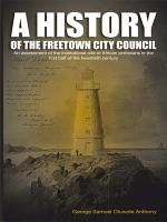 A History of the Freetown City Council