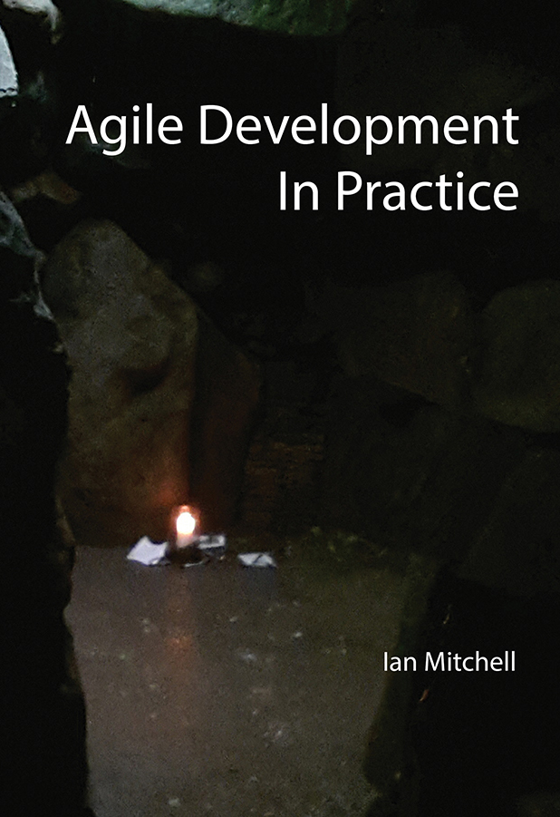 Agile Development in Practice