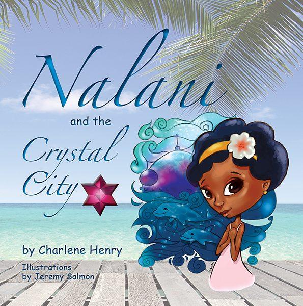 Nalani and the Crystal City